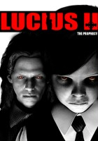 plakat - Lucius II: The Prophecy (2015)