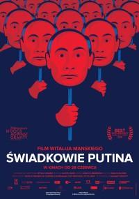Świadkowie Putina (2018) plakat