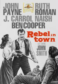 Rebel in Town (1956) plakat