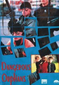 Niebezpieczne sieroty (1985) plakat