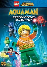 LEGO DC Super Heroes: Aquaman - Przebudzenie Atlantydy