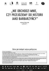 Nie obchodzi mnie, czy przejdziemy do historii jako barbarzyńcy (2018) plakat