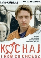 Kochaj i rób co chcesz (1997) plakat