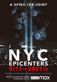 Nowy Jork, epicentra, 11 września -> 2021 ½ (2021) plakat