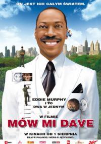 Mów mi Dave (2008) plakat