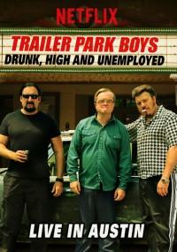 Chłopaki z baraków: pijani, naćpani i bezrobotni - na żywo z Austin (2015) plakat