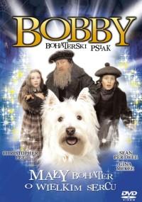 Bobby bohaterski psiak (2005) plakat