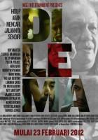 Dilema (2011) plakat