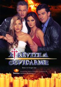 Atrévete a olvidarme (2001) plakat