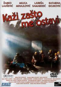 Kaži zašto me ostavi (1993) plakat