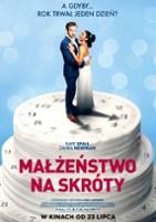 plakat - Małżeństwo na skróty (2021)