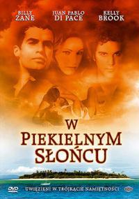 W piekielnym słońcu (2005) plakat