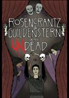Rosencrantz i Guildenstern powstają z martwych