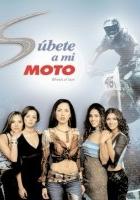 Súbete a mi moto (2002) plakat