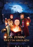 plakat - Jak zostać Świętym Mikołajem (2018)