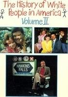 The History of White People in America: Volume II (1986) plakat