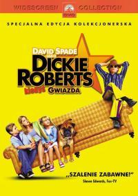 Dickie Roberts: Kiedyś gwiazda (2003) plakat