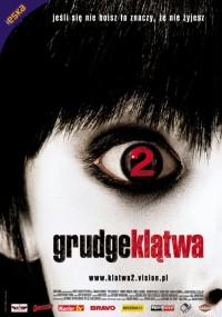 Grudge - Klątwa 2 (2006) plakat