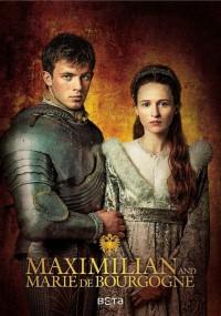 Maksymilian i Maria. Między władzą a miłością (2017) plakat
