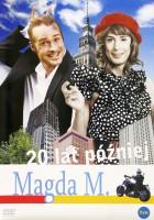 Magda M. 20 lat później