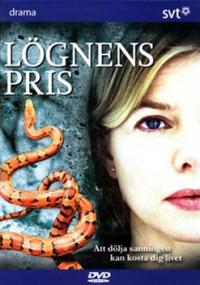 Lögnens pris (2007) plakat