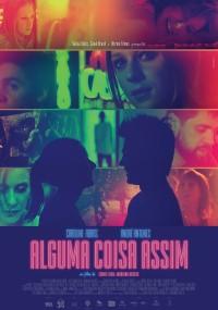 Alguma Coisa Assim (2017) plakat