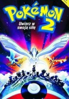 plakat - Pokémon 2: Uwierz w swoją siłę (1999)