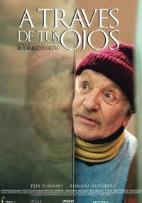 Będę twoimi oczami (2006) plakat