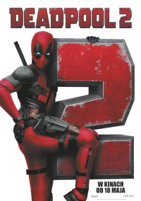 Deadpool 2 (2018) plakat