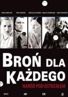plakat - Broń dla każdego (2005)