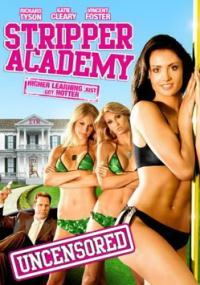 Stripper Academy (2007) plakat