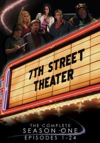 7th Street Theater (2007) plakat
