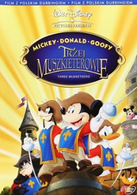 Mickey, Donald, Goofy: Trzej muszkieterowie (2004) plakat