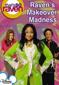 That's So Raven: Raven's Makeover Madness