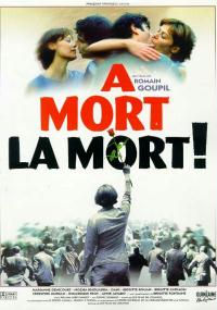 À mort la mort (1999) plakat