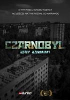 plakat - Czarnobyl. Wstęp wzbroniony (2015)