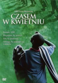 Czasem w kwietniu (2005) plakat