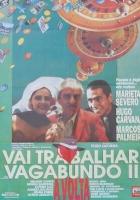 Vai Trabalhar, Vagabundo II (1991) plakat
