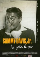 plakat - Sammy Davis, Jr.: I've Gotta Be Me (2017)