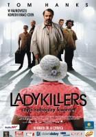 plakat - Ladykillers, czyli zabójczy kwintet (2004)