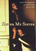 plakat - Siostro, moja siostro (1994)