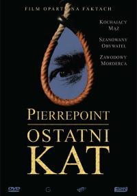 Pierrepoint: Ostatni kat (2005) plakat