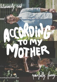 According to My Mother (2016) plakat