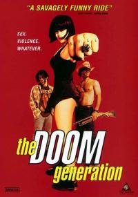 Doom Generation - Stracone pokolenie