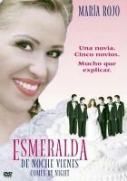 De noche vienes, Esmeralda