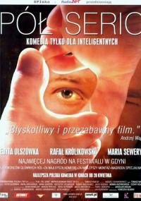 Pół serio (2000) plakat