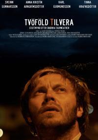 Tvöföld Tilvera (2011) plakat