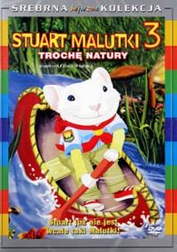 Stuart Malutki 3: Trochę natury (2005) plakat