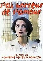 J'ai horreur de l'amour (1997) plakat