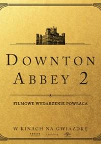 Downton Abbey: Nowa epoka